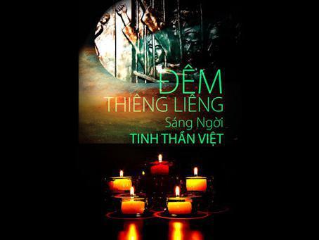 Đêm Thiêng Liêng - Sáng Ngời Tinh Thần Việt